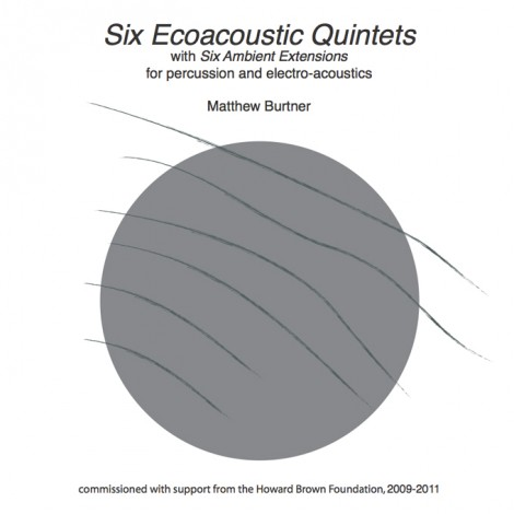 Six Ecoacoustic Quintets (2010)